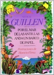 Por el mar de las Antillas anda un barco de papel. Nicolás Guillén  (1902-1989) porelmar 30c8a54ba92